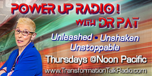 Power Up Radio with Dr. Pat