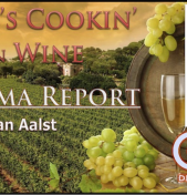 What's Cookin' on Wine Sonoma Wine Report