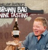 Brown Bag Wine Tasting with William Shatner