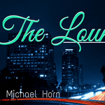 The Lounge with Mike Horn and Dave Hull