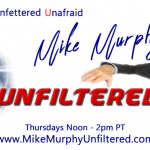 Mike Murphy Unfiltered