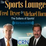 The Sports Lounge with Fred Dryer Launches On SiriusXM!