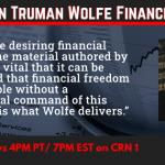 The John Truman Wolfe Financial Hour