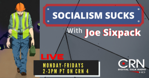 Socialism Sucks with Joe Sixpack