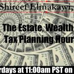 The Estate, Wealth and Tax Planning Hour